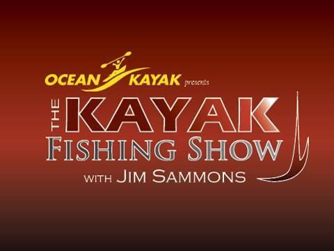 Kayak Fishing Show - EPISODE 7