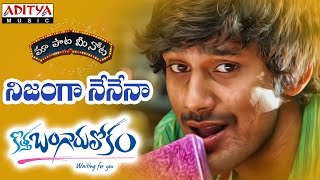"Nijanga Nenena Full Song With Telugu Lyrics ||""మా పాట మీ నోట""|| Kothabangarulokam Songs"