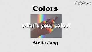 Colors - Stella Jang (Lyrics)