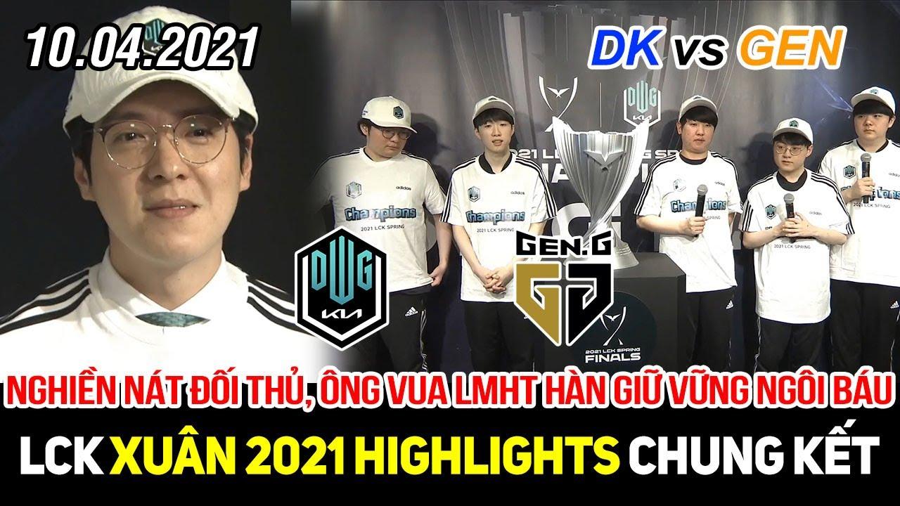 [LCK 2021] DK vs GEN Game 3 Highlights | Nghiền nát đối thủ, ông vua LLMHT Hàn Quốc vững ngôi báu