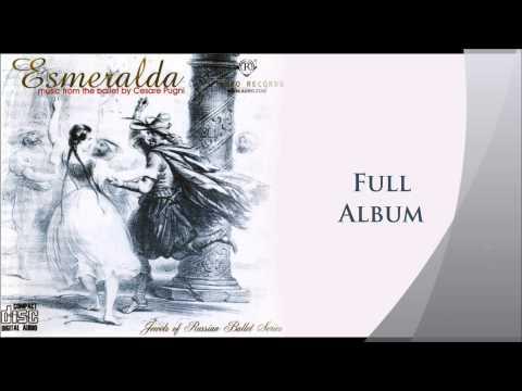 Cesare Pugni - La Esmeralda Ballet