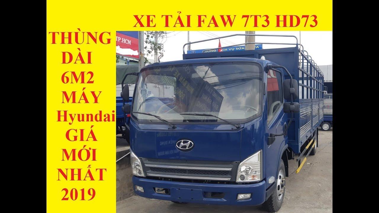 Xe Tải Hyundai 7T3 HD73 ( FAW 7T3 ) Giá Mới Nhất 2019