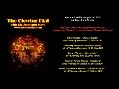 The Glowing Dial - episode NET34 - 8/14/05