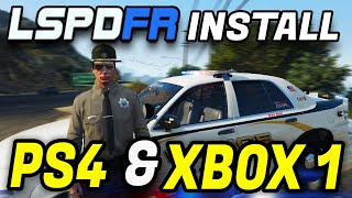 How TO Download LSPDFR On Xbox One/PS4! [UPDATED]
