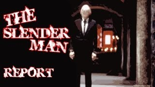 The Slender Man Report ( Documentary )