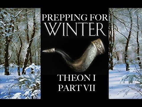 Prepping for Winter: Theon I Part 7 - YouTube