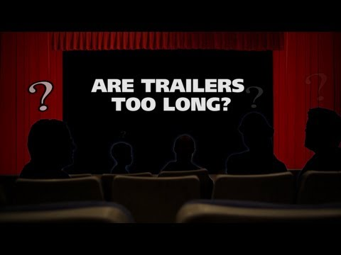 Are movie trailers too long? - The (Movie) Question