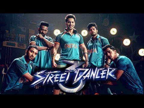 Street Dancer 3D First Look Out Now, ABCD 3, Varun Dhawan, Shraddha Kapoor, Nora Fatehi Mp3
