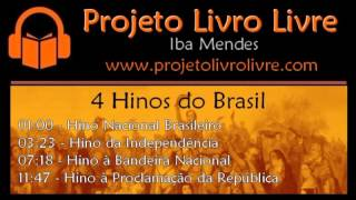 Baixar 4 Hinos do Brasil (Nacional, Independência, Bandeira e República)