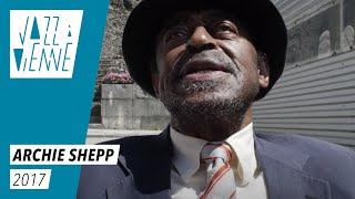 EN COULISSES - Archie Shepp chante le blues - Jazz à Vienne 2017
