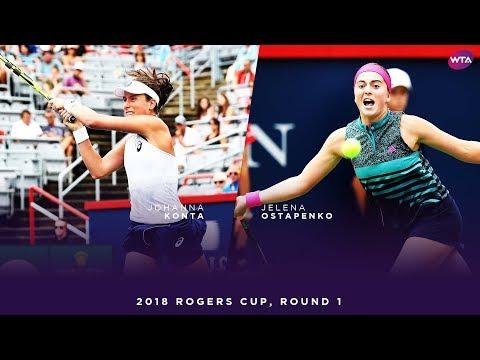 Johanna Konta vs. Jelena Ostapenko | 2018 Rogers Cup Round One | WTA Highlights
