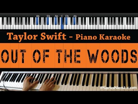 Taylor Swift - Out of The Woods - Piano Karaoke / Sing Along / Cover with Lyrics