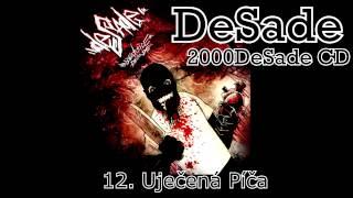 DeSade - 12. Uječená Píča (2000DeSade CD, 2010, ZNK)