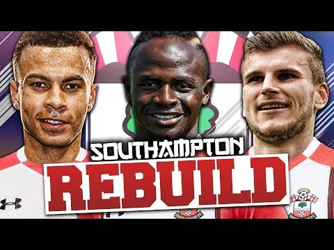 REBUILDING SOUTHAMPTON!!! FIFA 18 Career Mode