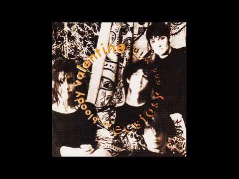 My Bloody Valentine - Ecstasy and Wine 1987