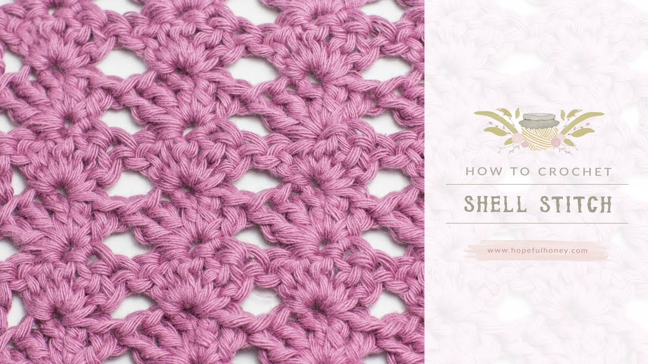 How To Crochet The Shell Stitch Easy Tutorial Youtube