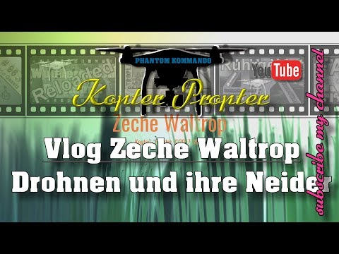 Zeche Waltrop Manufaktur in 4K von Oben mit dji Kopter Propter youtube deutsch germany
