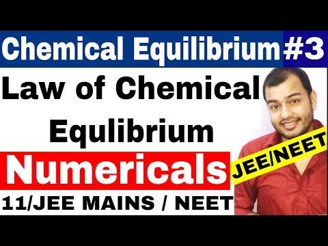 Equilibrium   Chemical Equlibrium 03   Law Of chemical Equilibrium Numericals IIT JEE / NEET  