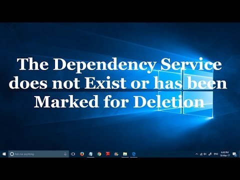 The dependency service does not exist or has been marked for deletion error in Windows 10 - Solved
