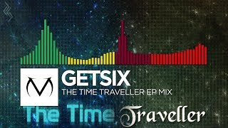 [Glitch Hop/Electro/Trap/DnB] - Getsix - The Time Traveller EP