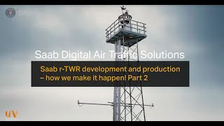 homepage tile video photo for Saab r-TWR development and production - how we make it happen! Part 2