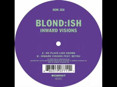 BLOND:ISH - No Place Like Gnome(Original Mix)