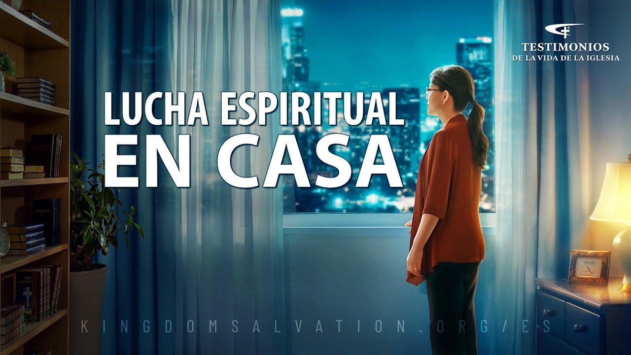 Testimonio cristiano en español 2020   Lucha espiritual en casa