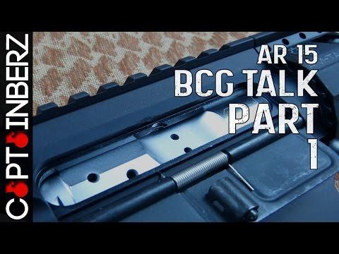 AR-15 Bolt Carrier Group Talk (Part 1)