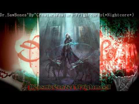 Frightcore Dr.Sawbones Nightcore CreatureFeature