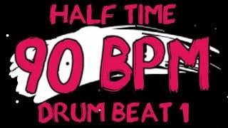 90 BPM - Half Time Drum Beat Rock 1 - 4/4 Drum Track - Metronome - Drum Beat