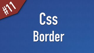 Learn Css in Arabic #11 - Border
