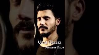 Ümit Özaraz - Munzur Baba