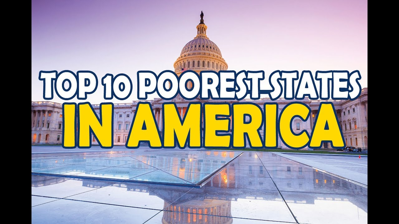 Top Poorest States In America YouTube - Poorest states in usa
