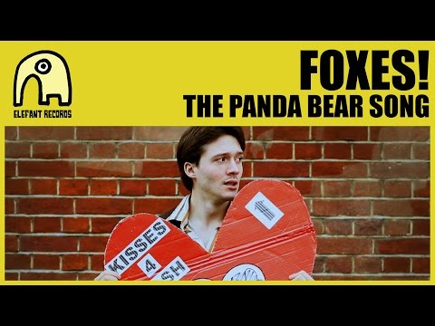 FOXES! - The Panda Bear Song [Official]