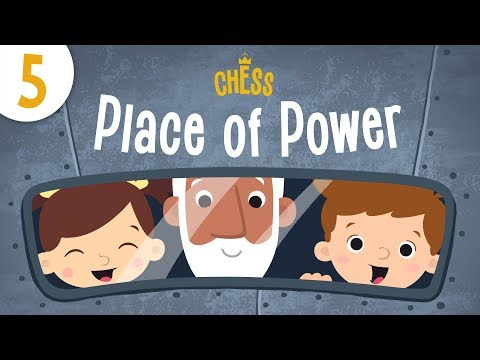 Place of Power | Chess for Kids - Kids Academy Episode 5