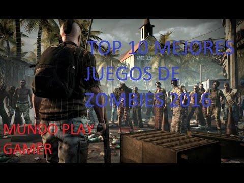 Top 10 Mejores Juegos De Zombies 2016 Parte 1 Youtube