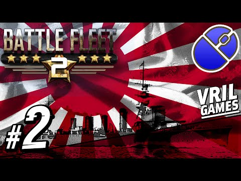 Let's Play Battle Fleet 2 | Imperial Japanese Navy | Pacific Campaign #2