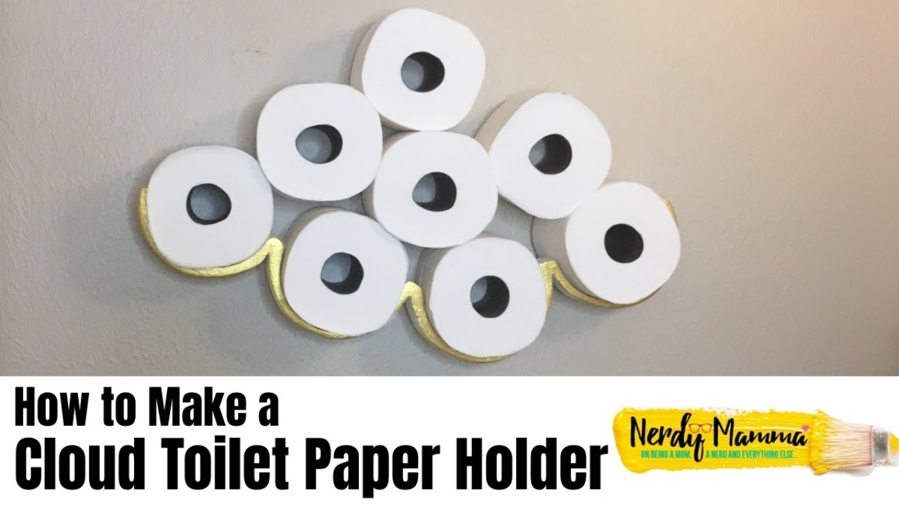 How To Make A Cloud Toilet Paper Holder