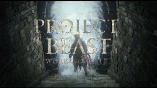Repeat youtube video Project Beast - The Next Gen Dark Souls