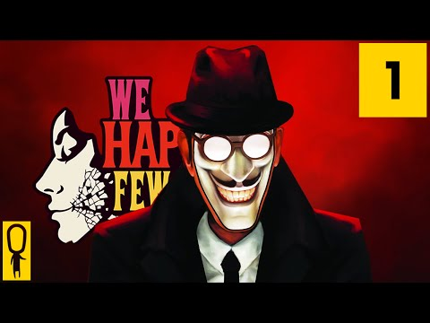 We Happy Few - Part 1 - Have You Had Your Joy? - Let's Play - Gameplay Walkthrough