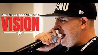 VISION - Best Motivational Video Speeches- Dr. Billy Alsbrooks Speaking Live (Motivation)