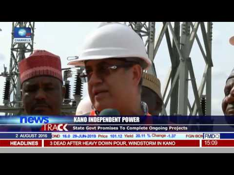 Kano Independent Power Project At 70% Completion