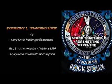 Symphony 2 -Standing Rock ©2017-2018 Larry D. M. Blumenthal