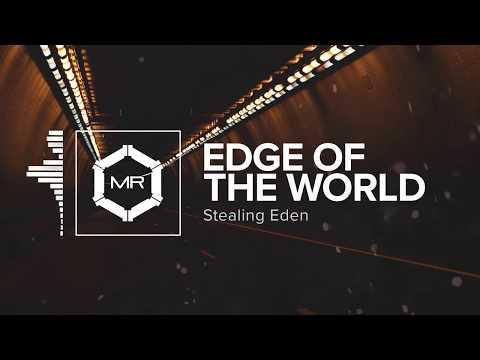 Stealing Eden - Edge Of The World [HD]
