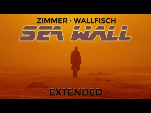 Hans Zimmer & Benjamin Wallfisch (Blade Runner 2049) — Sea Wall [Arranged & Extended]
