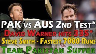 PAK vs AUS 2nd Test:David Warner hits 335, Steve Smith Shatters Record as Pakistan suffer