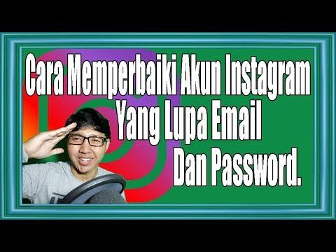 Cara Memperbaiki Akun Instagram Yang Lupa Email Dan Password Youtube