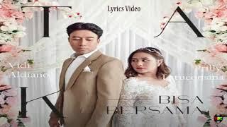 Download lagu Tak Bisa Bersama - Vidi Aldiano feat. Prilly Latuconsina (Lyrics)