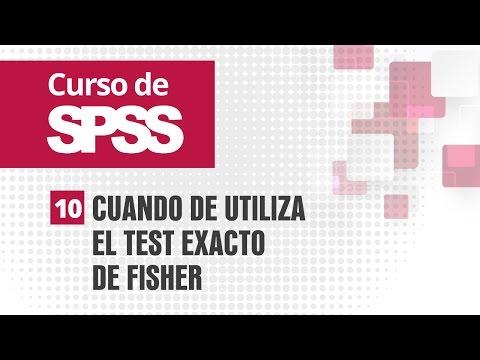 10. Cuando De Utiliza El Test Exacto De Fisher | Curso De SPSS