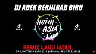 Download lagu DJ Oi Adek Berjilbab Biru Remix Slow Santai Full Bass Terbaru MP3